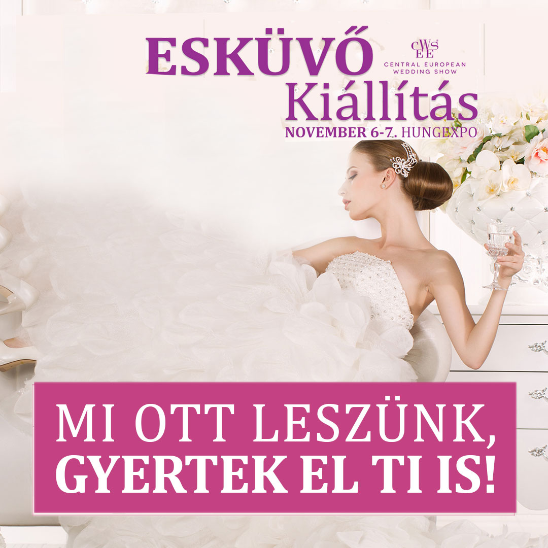 CEWES Esküvő kiállítás 2021 nov. 6-7